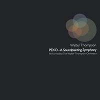 Walter Thompson | PEXO-A Soundpainting