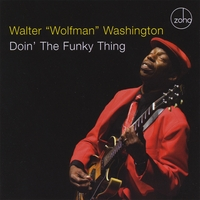 "Walter ""Wolfman"" Washington 