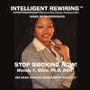 Dr. Wanda Giles, Ph.D, DCH: Intelligent Rewiring for Stop Smoking