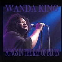 Wanda King: Songs In The Key Of Blues