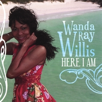 Wanda Ray Willis | Here I Am