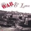 Bob MacKenzie & Poem de Terre: War & Love