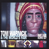 Tom Warnick & the World's Fair | May I See Some ID?