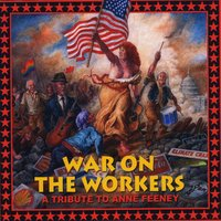 Various Artists | War on the Workers: A Tribute to Anne Feeney