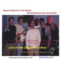 Dennis Warren's Full Metal Revolutionary Jazz Ensemble | Live @ Zeitgeist Gallery