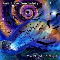Wash Brain Immediately: The Plight of Flight