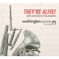 Washington Square Winds | They're Alive!