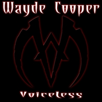 Wayde Cooper | Voiceless