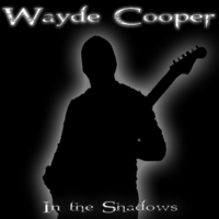Wayde Cooper | In the Shadows