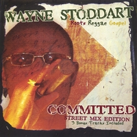 Wayne Stoddart | Committed (Street Mix Edition)