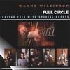 WAYNE WILKINSON: Full Circle