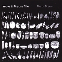 Ways & Means Trio | Fire of Dream
