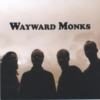 "Featured recording ""Wayward Monks"""