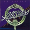 WEST COAST ALL STARS: Naturally