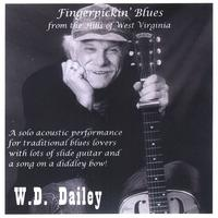 W.D. Dailey | Fingerpickin' Blues from the Hills of West Virginia