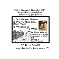 W. Dire Wolff | Old Gravel Roads - EP