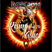 Weapon Uk | Rising from the Ashes