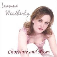 Leanne Weatherly | Chocolate and Roses