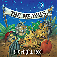 The Weavils | Starlight Reel