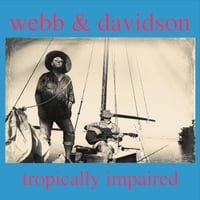 Webb and Davidson | Tropically Impaired