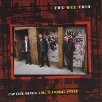 The Wee Trio | Capitol Diner, Vol. 2, Animal Style