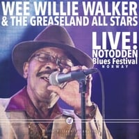 Wee Willie Walker & The Greaseland All Stars | Live! Notodden Blues Festival