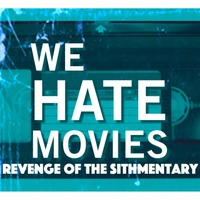 We Hate Movies | Revenge of the Sithmentary