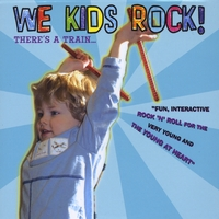 We Kids Rock | There's A Train...