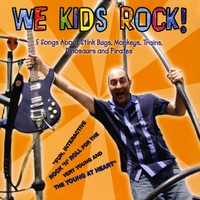 We Kids Rock | 5 Songs about Stink Bugs, Monkeys, Trains, Dinosaurs and Pirates