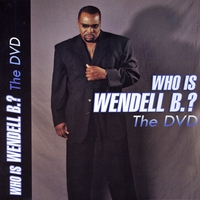 Wendell B | Who Is Wendell B ?