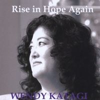 Wendy Katagi | Rise in Hope Again