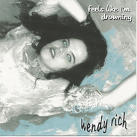 Wendy Rich | Feels Like I'm Drowning
