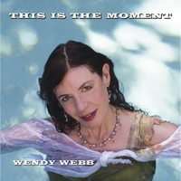Wendy Webb | This Is the Moment