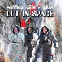 Wertico Cain & Gray | Out in Space