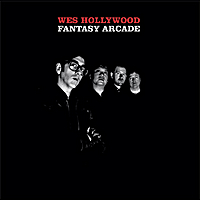 Wes Hollywood | Fantasy Arcade