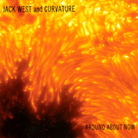 Jack West & Curvature | Around About Now
