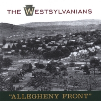 The Westsylvanians | Allegheny Front