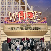 Whee the People | The Beautiful Revolution