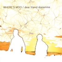 Where's Moo | Dear Friend Dopamine