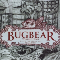 Whirled News   Bugbear   CD Baby Music Store