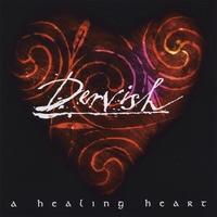 DERVISH: A Healing Heart