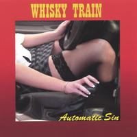 Whisky Train | Automatic Sin