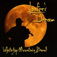 Whitetop Mountain Band: Loafer