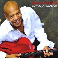 Mark Whitfield | Songs Of Wonder
