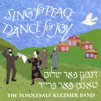 Wholesale Klezmer Band | Sing for Peace, Dance for Joy