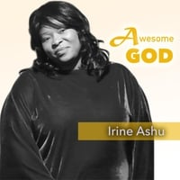 Irine Ashu | Awesome God | CD Baby Music Store