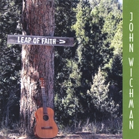 John Wichman | Leap of Faith