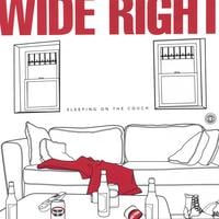 Wide Right | Sleeping on the Couch