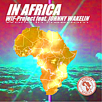 WIF - Project | In Africa (feat. Johnny Wakelin)