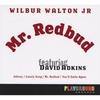 Wilbur Walton Jr: Mr Redbud